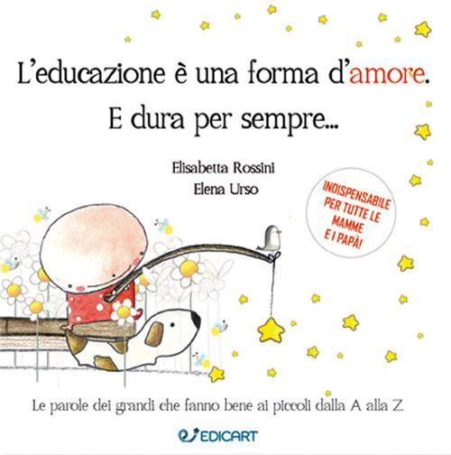 L'educazione è una forma d'amore, Rossini-Urso, Edicart
