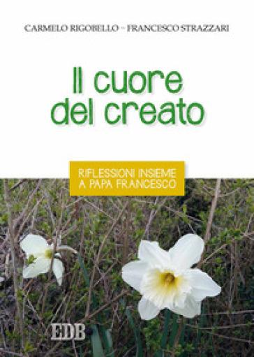 Il cuore del creato, Rigobello – Strazzari, EDB
